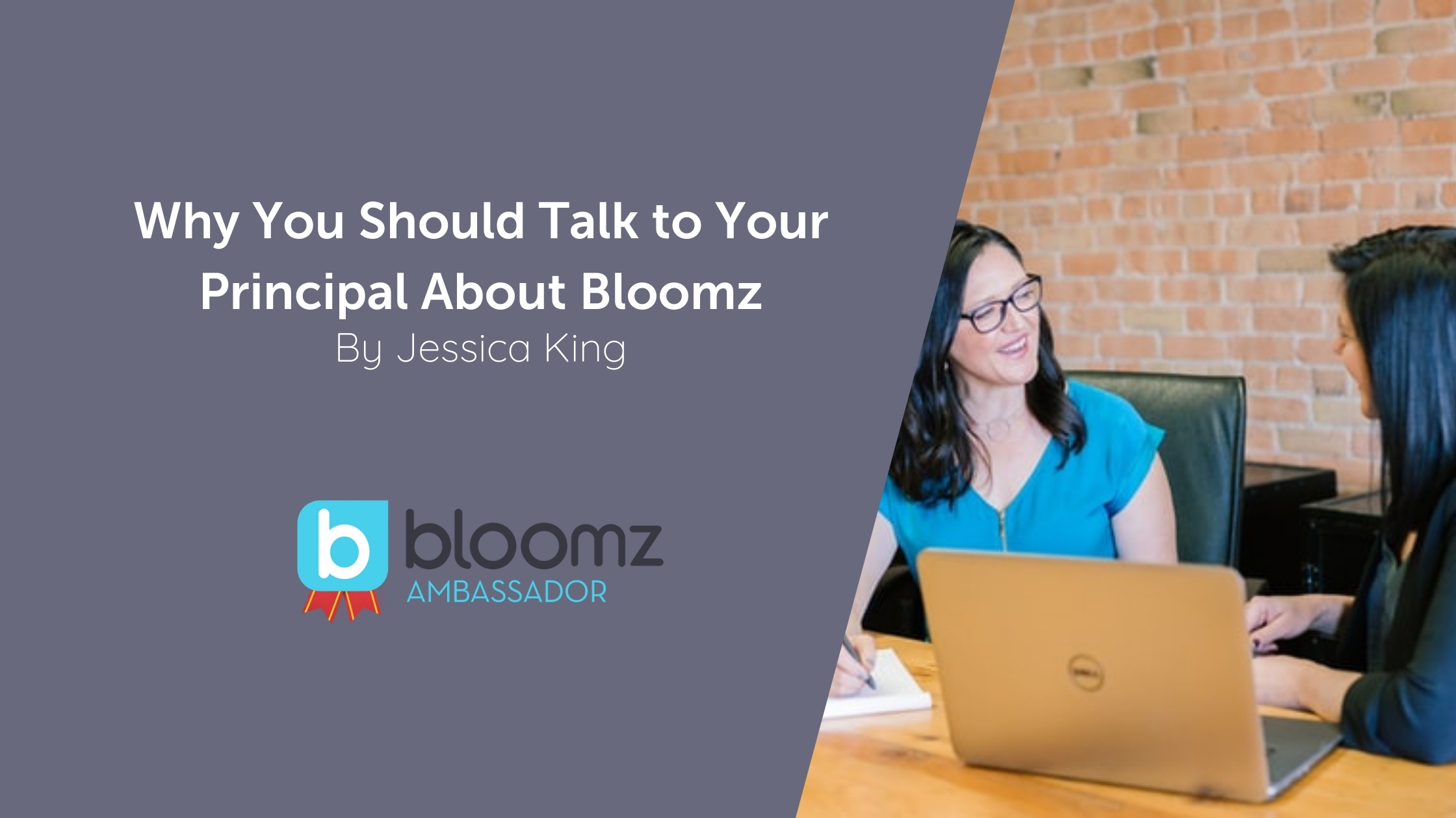 Why You Should Talk to Your Principal About Bloomz (& How)