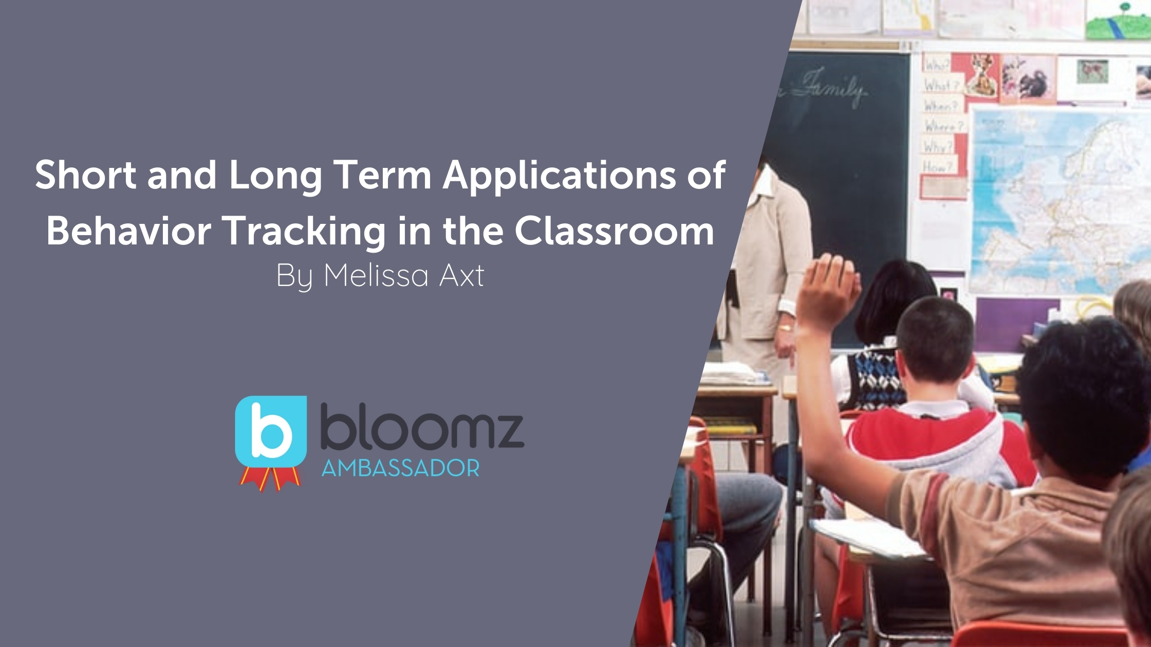 Short and Long Term Applications of Behavior Tracking in the Classroom